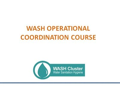 Summary of WASH Operational Coordination (GWC course #4)